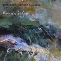 Humours of Highgate by John Blake, Lamond Gillespie and Mick Leahy on Apple Music