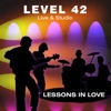 Live And Studio Incl. Lessons In Love, Level 42