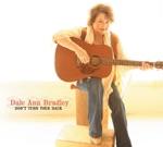 Dale Ann Bradley - I Won't Back Down
