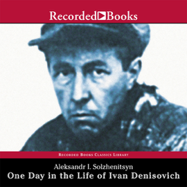 One Day in the Life of Ivan Denisovich (Unabridged) audiobook