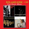 Four Classic Albums (Introducing Roland Kirk / Kirk's Work / We Free Kings / Domino) [Remastered] ジャケット写真