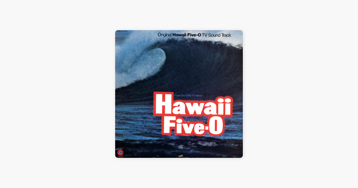 Hawaii Five-O (Original TV Soundtrack) by Mort Stevens and His Orchestra