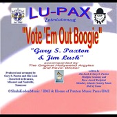 Gary S. Paxton - Vote 'em Out Boogie