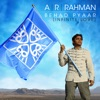 Behad Pyaar (Infinite Love) - Single, A. R. Rahman