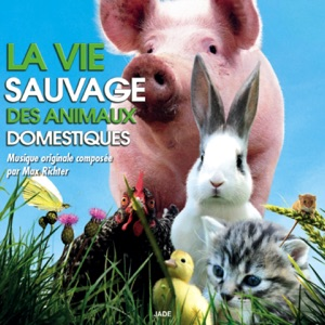 La vie sauvage des animaux domestiques (Bande originale du film) Mp3 Download