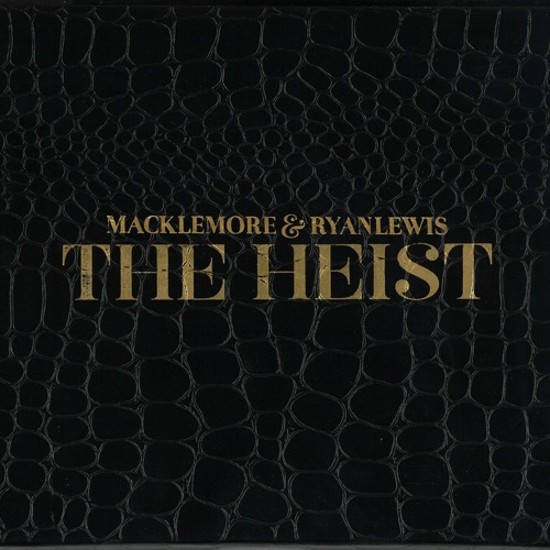 Macklemore & Ryan Lewis - The Heist (Deluxe Edition)