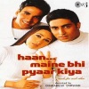 Haan Maine Bhi Pyaar Kiya (Original Motion Picture Soundtrack)