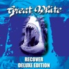 Recover (Deluxe Edition), Great White