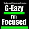 I'm Focused - Single, G-Eazy