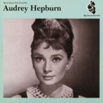 "Audrey Hepburn & Henry Mancini - Moon River (From ""Breakfast At Tiffany's"")"