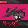 Roadkill Remix, Vol. 2.18