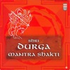 Shri Durga Mantrashakti