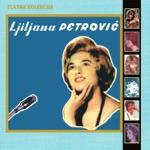 Ljiljana Petrovic - Moj Dečko Lilihip