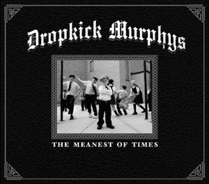 Dropkick Murphys - Famous for Nothing
