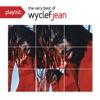 Playlist: The Very Best of Wyclef Jean, Wyclef Jean