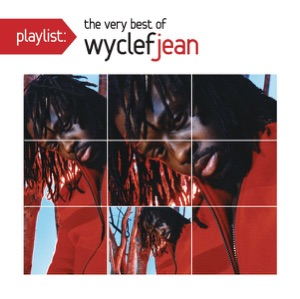 Playlist: The Very Best of Wyclef Jean Mp3 Download