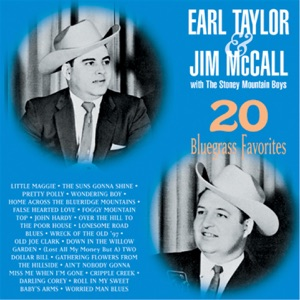 Earl Taylor, Jim McCall & The Stoney Mountain Boys - Darling Corey