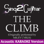 The Climb (Originally Performed By Miley Cyrus) [Acoustic Karaoke Version]