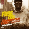 Dangerous Love (feat. Sean Paul) [Remixes] - EP, Fuse ODG