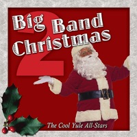 Big Band Christmas by The Cool Yule All-Stars on Apple Music