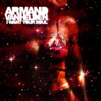 Armand Van Helden - I Want Your Soul