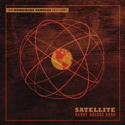 Satellite - Single - Randy Rogers Band