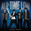 Dirty Work (Deluxe), All Time Low