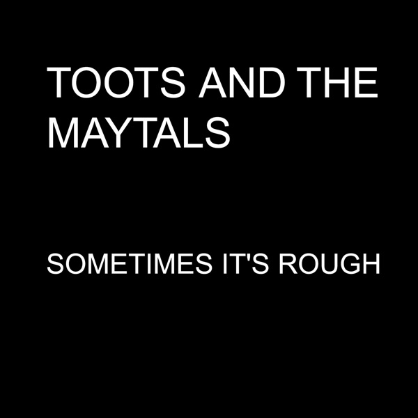 Sometimes It's Rough - Single