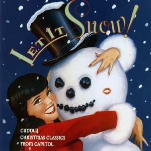 Let It Snow - Cuddly Christmas Classics from Capitol