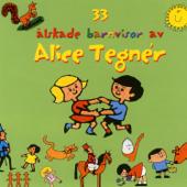 33 älskade barnvisor av Alice Tegnér