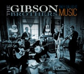 The Gibson Brothers - They Called It Music