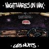 Nightmares On Wax - Les nuits (Radio Edit)
