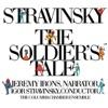 Stravinsky The Soldier s Tale Histoire du Soldat Complete