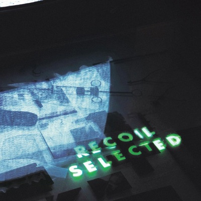 https://mihkach.ru/recoil-selected-expanded-edition/Recoil – Recoil: Selected (Expanded Edition)