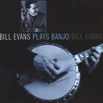 Bill Evans Plays Banjo