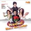 Mumbai Mast Kallander (Original Motion Picture Soundtrack)