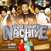 Aao Saare Nachiye - Volume 2