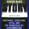 Story: Substance, Structure, Style, and the Principles of Screenwriting (Abridged Nonfiction) AudioBook Download