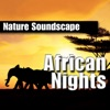 African Nights Nature Sounds Only