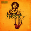 Dread & Terrible - Chronixx