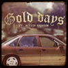 Gold Days (feat. Action Bronson) - Single, Mr. Probz