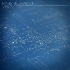 Bass blueprint ver 24 de various artists en apple music bass blueprint ver 24 malvernweather Image collections