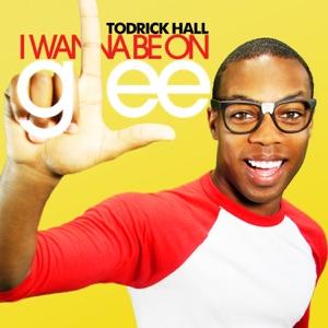 Todrick Hall - I Wanna Be On Glee