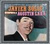 Tesoros de Colección: Javier Solís Interpreta a Agustín Lara, Javier Solís