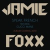Speak French (feat. Gucci Mane) - Single, Jamie Foxx