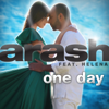 Arash - One Day (Radio Edit) [feat. Helena] artwork