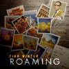 Roaming - Tian Winter