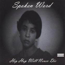 Hip Hop Will Never Die - Spoken Word Album Cover