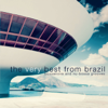 The Very Best From Brazil - Bossanova and Nu-Bossa Grooves - Various Artists