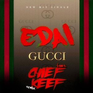 Gucci (Remix) [feat. Chief Keef] - Single Mp3 Download